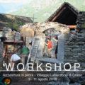 Workshop di architettura tradizionale in pietra nel villaggio piemontese di Ghesc