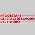 Progettare gli spazi di lavoro del futuro. Nuovo corso pratico a Milano, Genova, Torino e Padova