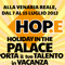 HOP.E Holiday in the Palace - porta il tuo talento in vacanza