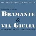 Bramante & via Giulia. Un problema di restauro urbanistico