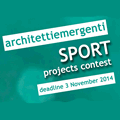Architetti Emergenti - Sport Projects Contest