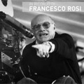 In ricordo di Francesco Rosi