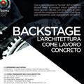 Backstage, l'architettura come lavoro concreto