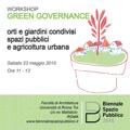 Green governance: orti e giardini condivisi, spazi pubblici e agricoltura urbana