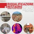 Riqualificazione e restauro: materiali, soluzioni e tecnologie