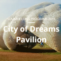 The City of Dreams 2016 Pavilion