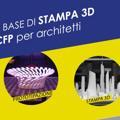 Stampa 3D per architetti