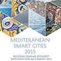 """Professionisti a confronto sul tema delle """"mediteranean smart cities"""""""