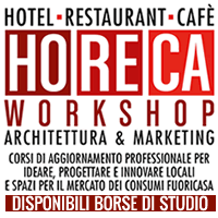 3a edizione del HoReCa Workshop. Architettura & Marketing