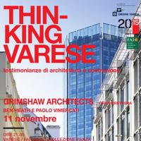 "Grimshaw Architects ospiti al ciclo di incontri ""Thinking Varese"""