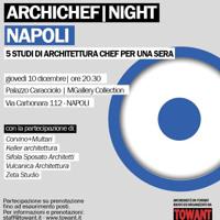 ArchichefNight, architetti di 5 studi chef per una sera