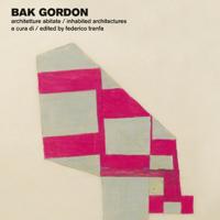Casabella Laboratorio ospita Bak Gordon