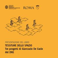Giancarlo De Carlo e i tre progetti meno noti