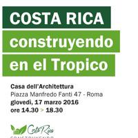 Costruyendo en el tropico: l'architettura in Costarica