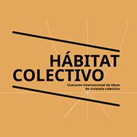 Hábitat Colectivo. Idee nuove per residenze collettive in Chile