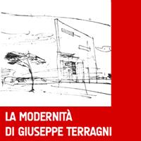 La modernità di Giuseppe Terragni