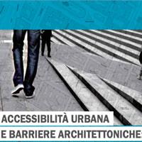 Accessibilità urbana e barriere architettoniche: prescrizioni vigenti e P.E.B.A