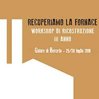 """Torna il workshop """"Recuperiamo la Fornace"""" il cantiere per salvare la Fornace di Berceto"""