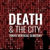 Death & The City. Un cimitero verticale nella città di Tokyo