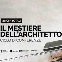 Il mestiere dell'architetto raccontato in un ciclo di conferenze tra Siena e Grosseto