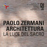 Padova 2016 Architettura. La luce del sacro nei progetti di Paolo Zermani