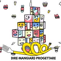 Dire Mangiare Progettare. 10 designer progetteranno con i bimbi delle scuole dell'area Milano, Varese, Monza e Brianza
