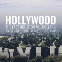Iconic, Innovative, Integrative: progettare le case sotto l'Hollywood Sign