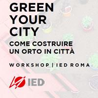 Green Your City: lo IED di Roma aiuta a costruire un orto in città