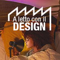 """A letto con il Design: 40 designer cercasi per aprire al pubblico il """"dietro le quinte"""" del design"""