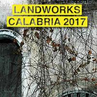LandWorks Calabria 2017: installazioni artistiche per riqualificare il paesaggio di Cosenza