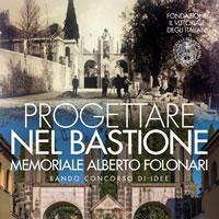 Progettare nel Bastione Memoriale Alberto Folonari. Un nuovo volume all'interno del Vittoriale degli Italiani a Gardone Riviera
