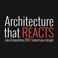 Architecture that Reacts 2017. Torna il concorso per creare architetture capaci di reagire a condizioni imprevedibili