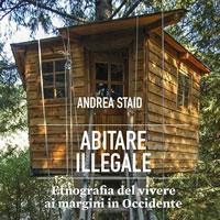 Abitare illegale: un itinerario tra modalità abitative in Europa e negli Stati Uniti