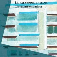 """Il processo alla """"Palazzina"""" e ai palazzinari: due convegni a Roma"""