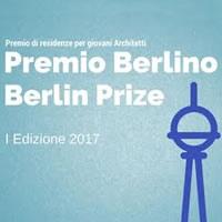 Premio Berlino: MiBACT e MAECI mettono a disposizione una residenza per giovani architetti nella capitale tedesca