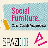 Social Furniture. Spazi sociali autoprodotti
