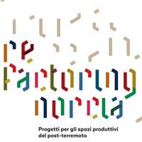 Re-factoring Norcia. Post-terremoto e nuove strategie da sperimentare