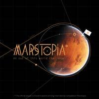 Marstopia. Un'avventura nello spazio per inventare l'architettura su Marte