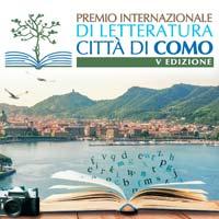 Premio Internazionale di Letteratura Città di Como. Un racconto di parole e immagini