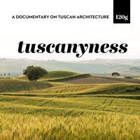 Tuscanyness: online il documentario sull'architettura toscana