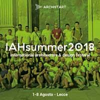 IAHsummer2018 - festival internazionale di architettura e design. Una vacanza tra innovazione sociale e rigenerazione