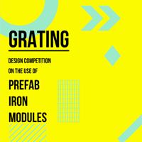 Grating Competition. Nuove idee per l'utilizzo del grigliato elettrofuso