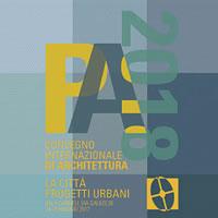 Padova 2018: Architettura | La città: progetti urbani. 18 architetti raccontano la loro visione della città