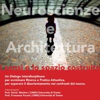 Neuroscienze e Architettura. I sensi e lo Spazio Costruito. L'influenza dell'ambiente sul nostro sistema percettivo