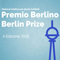 Premio Berlino. 2 borse di studio per un'esperienza nella capitale tedesca per giovani architetti italiani