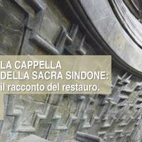Il racconto del restauro. La Cappella della Sindone apre le sue porte in esclusiva