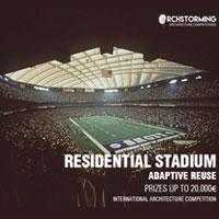 Residential stadium: adaptive reuse. Il futuro degli stadi dopo le grandi manifestazioni sportive