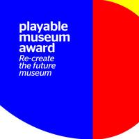 Playable Museum Award 2019: idee per un museo coinvolgente tra tecnologia e creatività