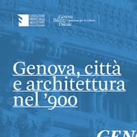 Genova, città e architettura nel '900. Sei architetti raccontano l'evoluzione della città
