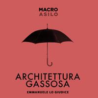 Architettura Gassosa al Macro per approfondire e realizzare il manifesto di Emmanuele Lo Giudice